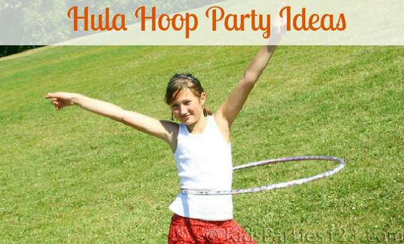 DIY Party Theme: Hula Hoop Party