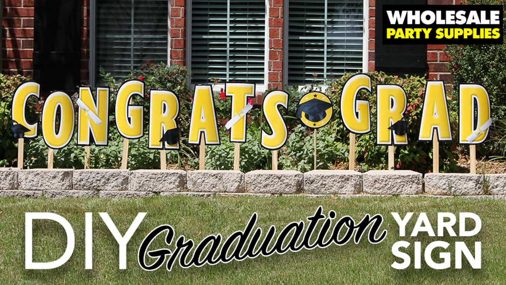 DIY Graduation Yard Sign