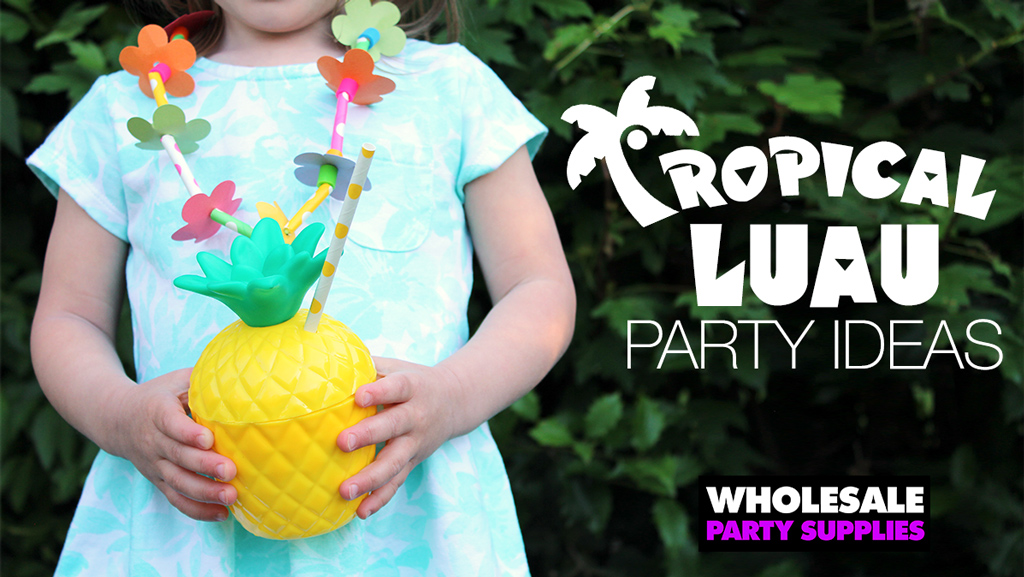 Summer Luau Party Ideas