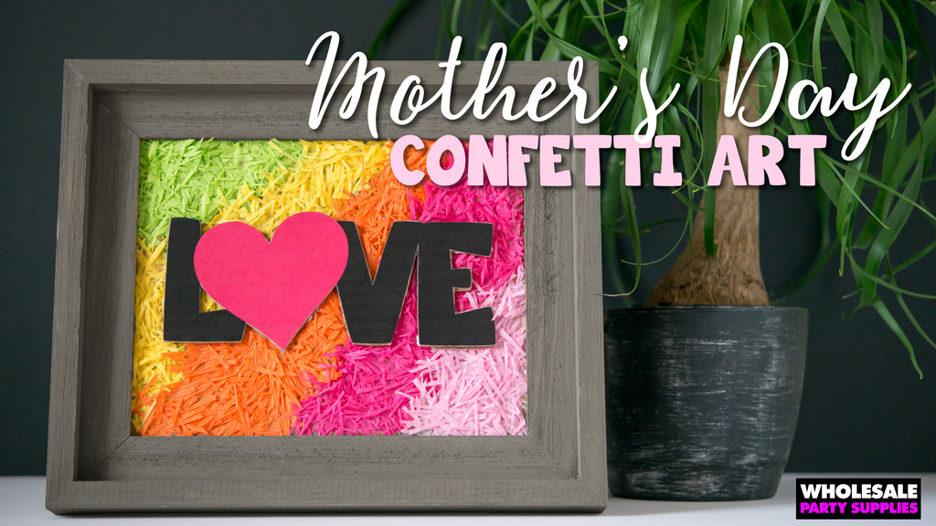 DIY Mother's Day Confetti Art